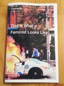 """""""This is What a Feminist Looks Like"""" zine."""