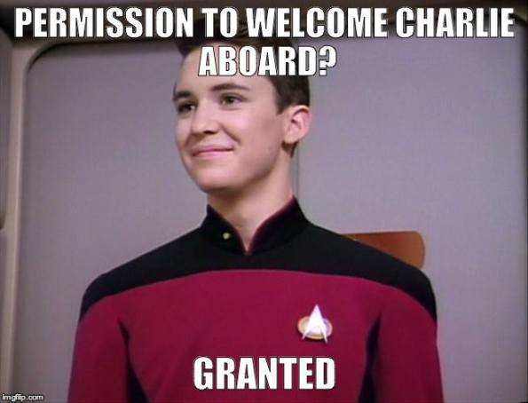"""A young Wil Wheaton wearing the red Starfleet uniform of Star Trek: TNG smiles and looks slightly left of camera. Text reads """"Permission to welcome Charlie aboard? Granted."""""""
