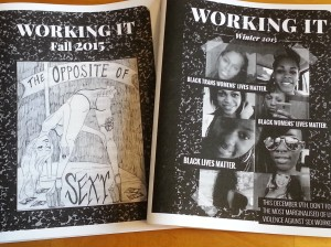 Two Working It zines. One has a drawing of a dancer bending over and farting; the other has photographs of Black women activists.